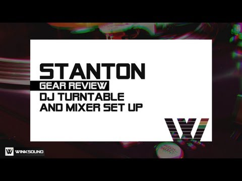 Stanton DJ Turntable and Mixer Set Up | WinkSound