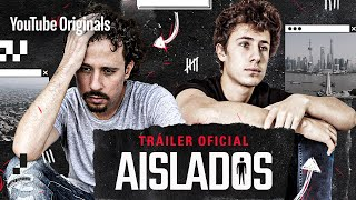 Aislados: Un Documental en Cuarentena (Official Trailer)