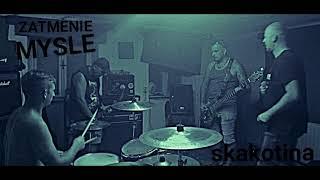 Video ZATMENIE MYSLE - SKAKOTINA (2020)