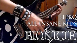 All Insane Kids - Hero (Guitar Cover) BIONICLE