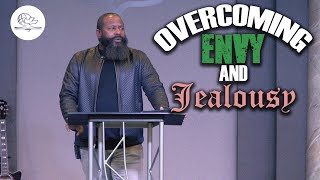 OVERCOMING ENVY AND JEALOUSY pt.1