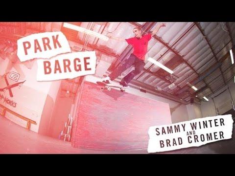 Park Barge: Brad Cromer and Sammy Winter | TransWorld SKATEboarding