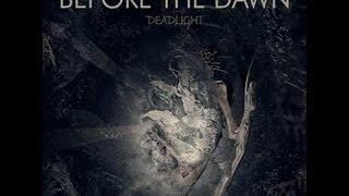 Before the Dawn - Deadlight [Full Album]