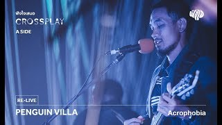 PENGUIN VILLA  - Acrophobia (Live) [Fungjai Crossplay A Side Concert] 17 june 2017