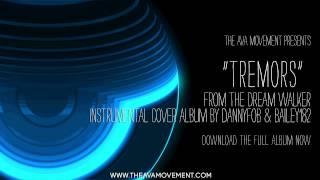 Angels & Airwaves - Tremors (The Dream Walker Instrumental Cover Album)