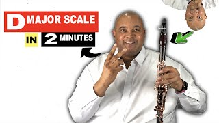 How To Play D Major Scale on Clarinet in 2 Minutes