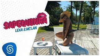 Lexa E MC Lan   Sapequinha (Clipe Oficial)