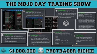 $1,000,000 ProTrader Richie 🕵️‍♂️ THE MOJO #DAYTRADING SHOW Ep.5