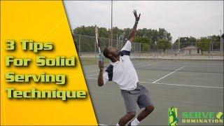 Tennis Serve   3 Tips For Solid Serving Technique