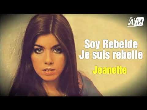 Soy rebelde - Jeanette ( Letras) / Je suis rebelle ( Paroles et traduction )