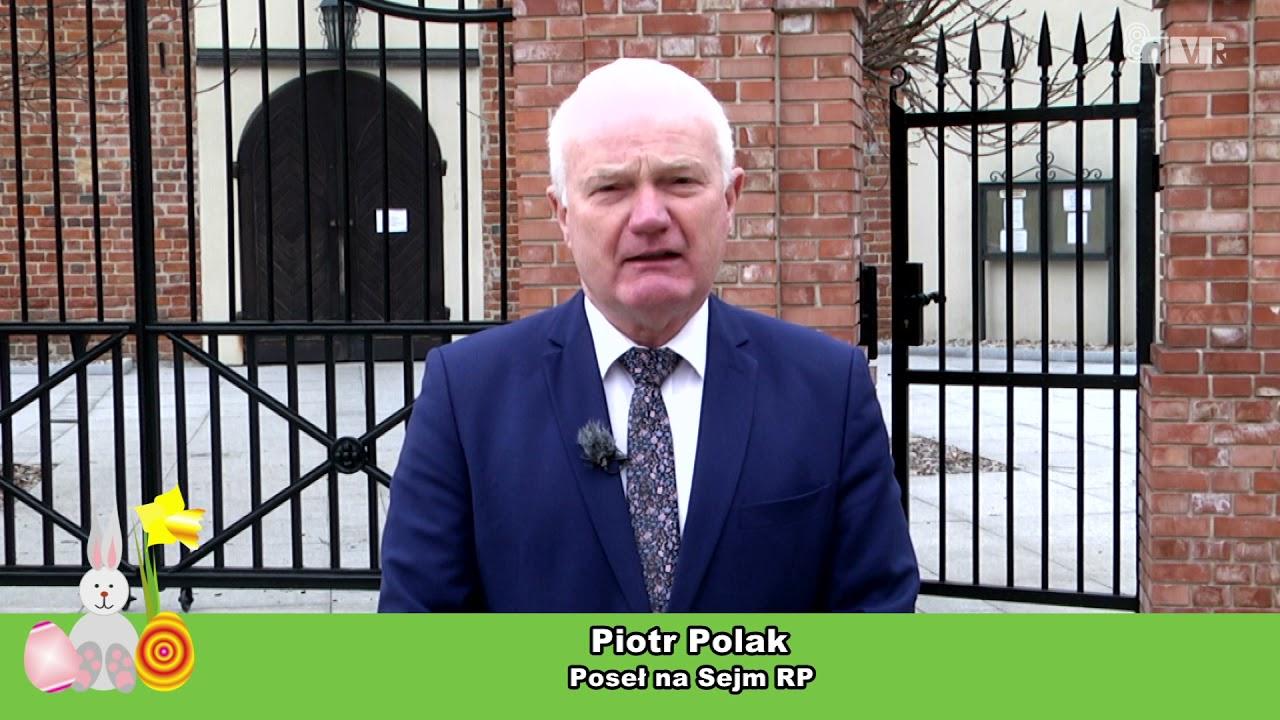 Życzenia Posła Piotra Polaka