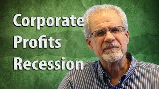 Brian Pretti: Corporate Profits Recession