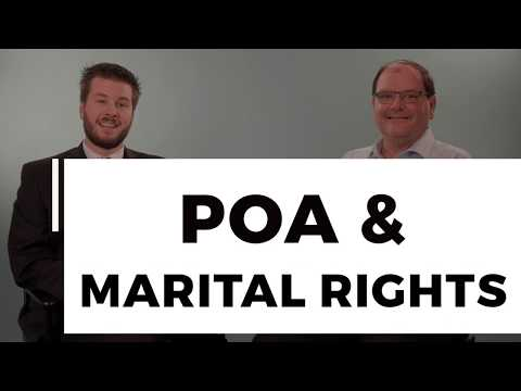 Estates, Marital Rights & POAs
