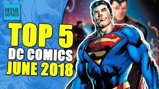 The Future Of Comics: 5 Things From DC Comics June 2018 Solicitations