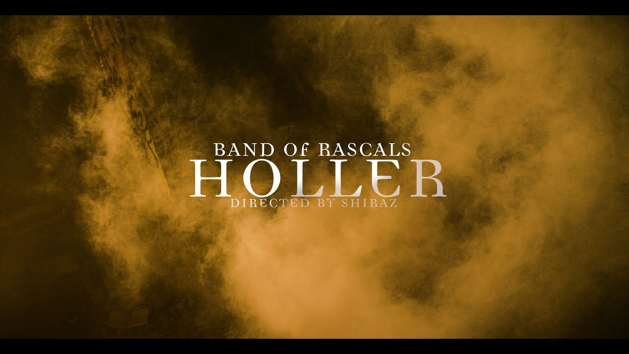 Band Of Rascals - Holler