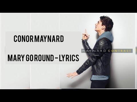 Conor Maynard - Mary Go Round Lyircs
