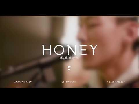 HONEY (Kehlani) - Justin Park & Andrew Garcia (Cover)
