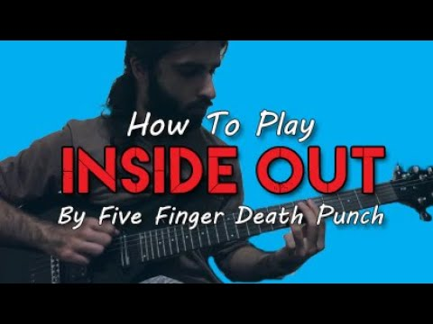 """How To Play """"Inside Out"""" By Five Finger Death Punch (Guitar Tutorial With TAB) (New Song 2019)"""