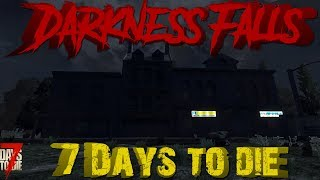 7 Days To Die   Alpha 17   Darkness Falls S2E15   The Search For Bunker X