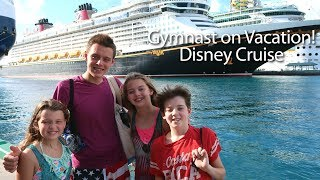 Gymnast On Vacation! | Disney Cruise! | Whitney Bjerken