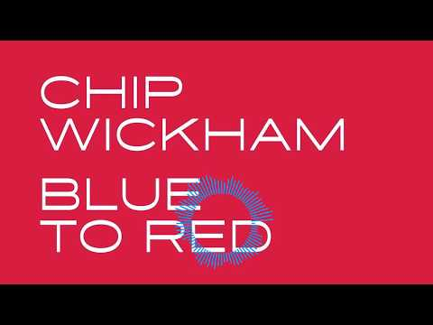 Chip Wickham - Blue to Red online metal music video by CHIP WICKHAM