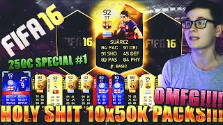 FIFA 16 PACK OPENING DEUTSCH  FIFA 16 ULTIMATE TEAM  10x50K PACKS OH SHIT 250€ SPECIAL 1