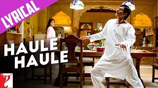 Lyrical: Haule Haule Song with Lyrics | Rab Ne Bana Di Jodi