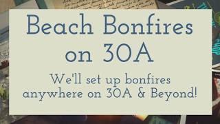 The Rental Shop 30A | Beach Bonfires on 30A | Santa Rosa Beach
