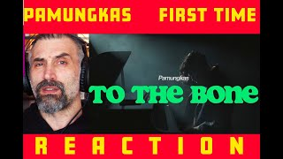 Pamungkas To The Bone Italian singer first time reaction...