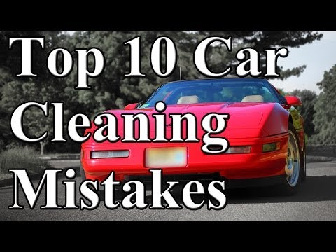 Top 10 Car Cleaning Mistakes