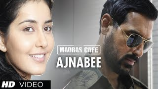 Jaise Milein Ajnabi  - Song Video - Madras Cafe