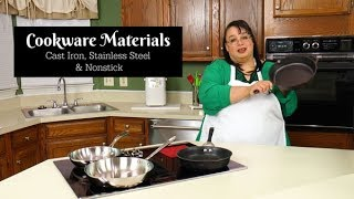Cookware Materials | Cast Iron, Stainless Steel & Nonstick | Best Cookware | Cooking Tip of the Week