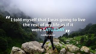 Best Good Morning SATURDAY Greetings,Funny Saturday Quotes,Funny Weekend Quotes