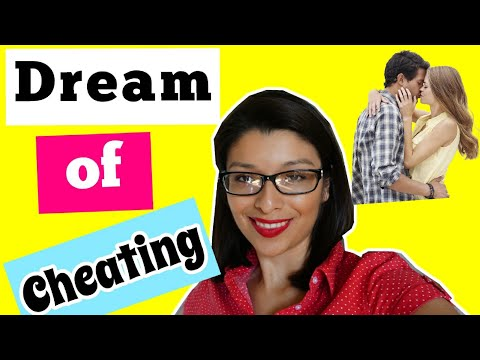 WHAT IS NEW! Cheating Dream (Meaning and Interpretation)