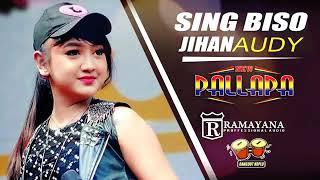 SING BISO...Jihan Audy ~ Januari 2018...NEW PALAPA