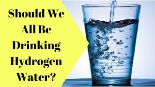 Should You Be Drinking Hydrogen Water ? Check Out The Health Benefits [MedKit]