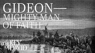 Gideon—Mighty Man of Faith