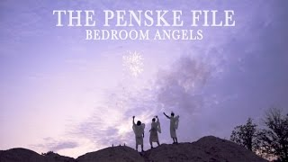 The Penske File - Bedroom Angels (official video)