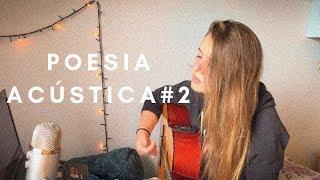 """""""Sobre Nós"""" Poesia Acústica #2   (Cover) Elana Dara"""