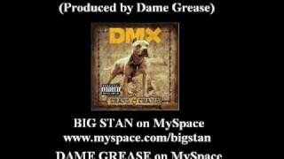 DMX   We Bout To Blow feat  Big Stan