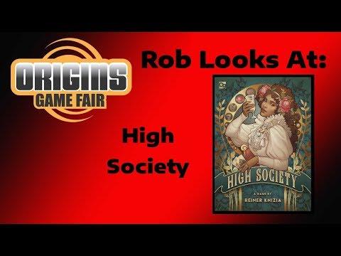 Origins 2018 - Rob Looks At: High Society