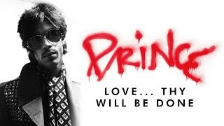Prince   Love… Thy Will Be Done (Official Audio)