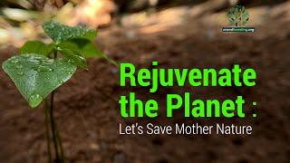 Rejuvenate the Planet