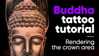 Buddha Tattoo Tutorial - How To Render The Buddha Hair (Buddha Head) In A Tattoo