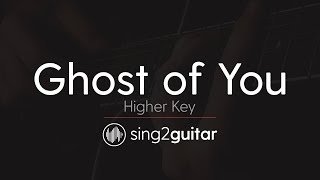 Ghost Of You (Higher Key   Acoustic Guitar Karaoke) 5 Seconds Of Summer