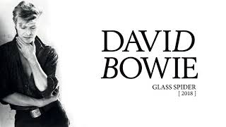 David Bowie   Glass Spider, 2018 (Official Audio)