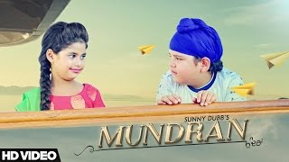 Mundran  Sunny Dubb  Desi Routz  Maninder Kailey  New Punjabi Songs 2017  D6 Music