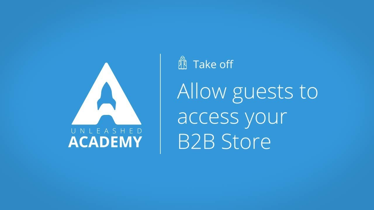 Allow guests to access to your B2B Store YouTube thumbnail image