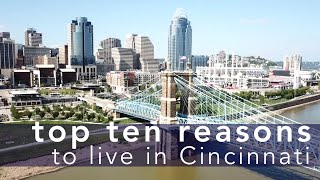 Top Ten Reasons to Live In Cincinnati