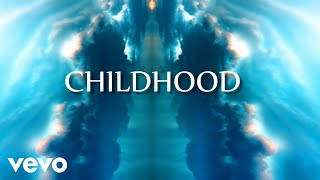 Childhood (lyric video) - gmvmusic